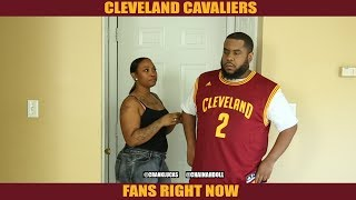 CLEVELAND CAVALIERS FANS RIGHT NOW (Boyz n the Hood parody)
