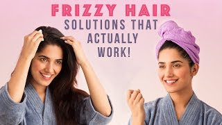 Get Rid Of Frizzy Hair In 3 Easy Ways | Glamrs