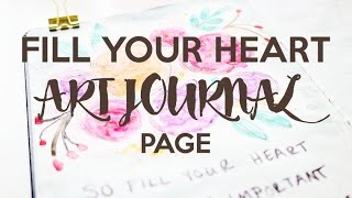 Fill Your Heart Art Journal Page