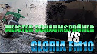 Der neue beste Schaumsprüher? Meister Schaumsprüher vs Gloria FM10 | 83metoo