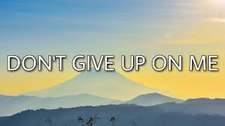Andy Grammer   Don't Give Up On Me (Lyrics)
