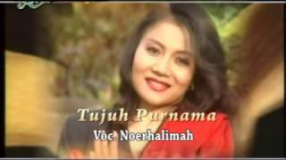 Noerhalimah - Tujuh Purnama [Official]