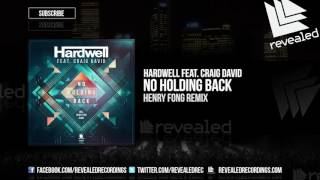 Hardwell feat. Craig David - No Holding Back (Henry Fong Remix) [OUT NOW!]