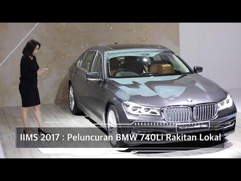 IIMS 2017 : Peluncuran BMW 740Li Rakitan Lokal I OTO.com