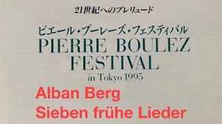 Berg - Sieben frühe Lieder - Jessye Norman/Pierre Boulez