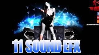 2017 DJ SOUND EFX  VOL 7 🔥🔥