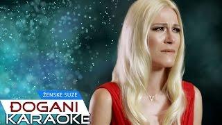 DJOGANI - Ženske suze - KARAOKE