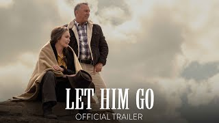 Let Him Go (2020) Video