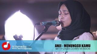 Gambar cover Menunggu Kamu - Anji ( Ost. Jelita Sejuba)     Mitty Zasia Live Cover   LANGKAHKU#1