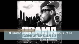 DJ Drama  - Sweat Feat. Ray J, Fabolous, & La the Darkman)
