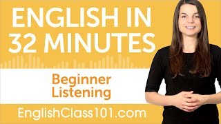 32 Minutes of English Listening Practice for Beginners