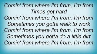 Anthony Hamilton - Comin' From Where I'm From Lyrics
