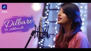 Dilbaro   Raazi   Alia Bhatt   Harshdeep Kaur   Shankar Mahadevan  Unplugged   Cover   Abhiruchi