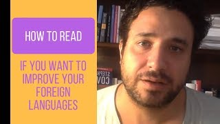 How to read if you want to improve your foreign languages