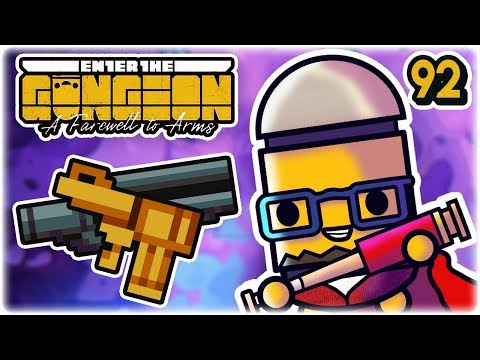 Absolute Overkill | Part 92 | Let's Play: Enter the Gungeon: Farewell to Arms | PC HD