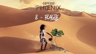 Soprano   Fragile (vidéo Explication Titre )