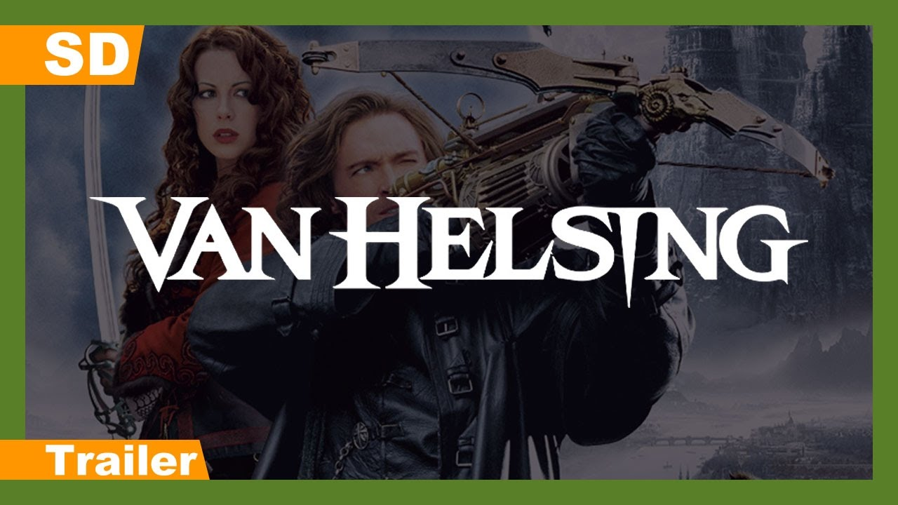 Trailer för Van Helsing