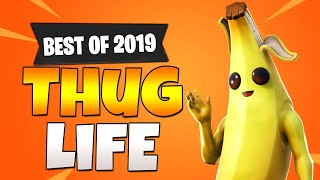 BEST OF 2019: FORTNITE Thug Life Moments Ever! (Fortnite Season 7-10 Funny Moments)