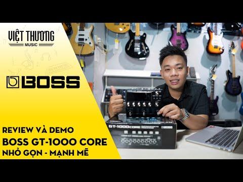 Review và demo cục phơ Boss GT-1000Core nhỏ gọn nhưng mạnh mẽ