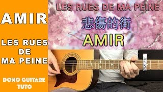 Amir   Les Rues De Ma Peine  TUTO