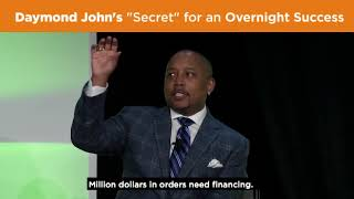 "Daymond John's ""Secret"" for an Overnight Success"