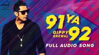91 Ya 92  (Full Audio Song) | Gippy Grewal | Latest Punjabi Song 2016 | Speed Records