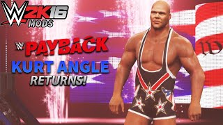 WWE 2K16 PC Mods: Kurt Angles makes a shocking Return at WWE Payback 2016