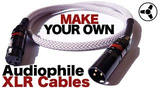 How to Make You Own Audiophile XLR cables
