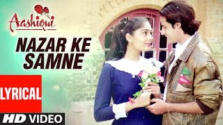 Nazar Ke Samne Lyrical Video || Aashiqui || Kumar Sanu