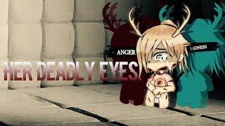 Her Deadly Eyes~Inspired~GLMM