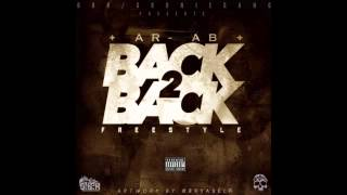 Ar ab - back 2 back freestyle (meek mill) diss