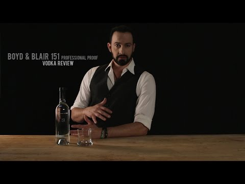 Boyd & Blair 151 Professional Proof Vodka Review – Best Drink Recipes