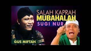 Gus Miftah  Nur  Nurr… Kowe kii Mubahalah opo ndebuss  No  Nenoo  Kamu sekarang nyembah siapa