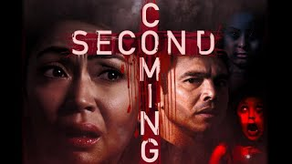 SECOND COMING – FULL PINOY HORROR – JODI STA MARIA & MARVIN AGUSTIN