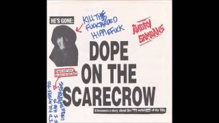 "Angry Samoans ""Dope On The Scarecrow"""