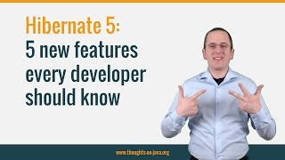 5 Hibernate 5 Features Every Developer Should Know