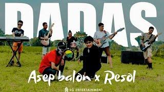 Download lagu Asep Balon X Resol Dadas Mp3