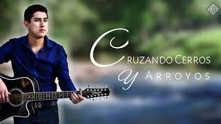 Cruzando Cerros Y Arroyos - Julian Mercado