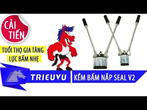 cach su dung bo kem kep nap seal thung phuy v2