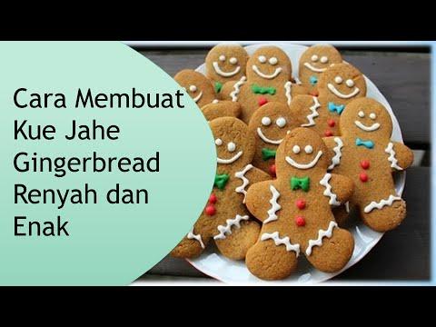 Video Cara Membuat Kue Jahe Gingerbread Renyah dan Enak