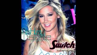 Ashley Tisdale - Switch Official Audio (New Song 2011)