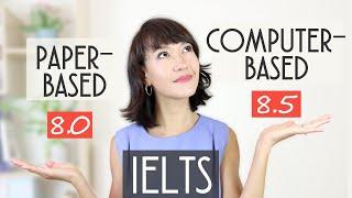 Computer-Based IELTS vs Paper-Based IELTS
