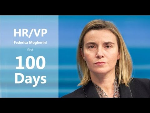 HR/VP Federica Mogherini - first 100 days