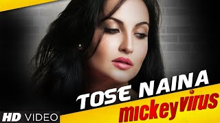 Today's Special Song | Tose Naina | Arijit Singh | Mickey Virus