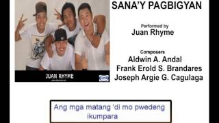 Sana'y Pagbigyan By Juan Rhyme (Music & Video with Lyrics)