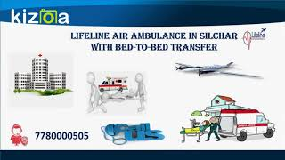 Lifeline Air Ambulance in Silchar Meets Vital Mandatory Medical Facility
