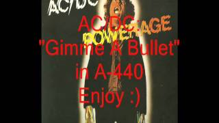 "AC/DC ""Gimme A Bullet"": Retuned A-440 Version"