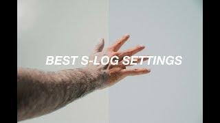 BEST S-LOG SETTINGS FOR CINEMATIC COLOR GRADING