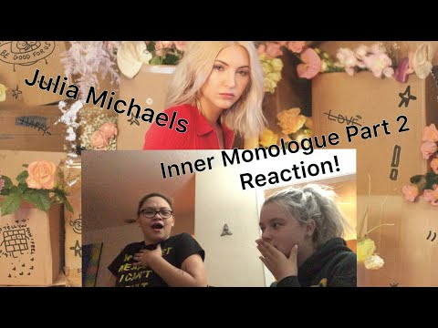 Inner Monologue Part 2 Reaction- Julia Michaels *EMOTIONAL* - Jenna Dickens
