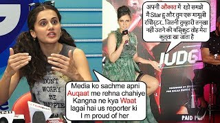 Taapsee Pannu Supports Kangana Ranaut's Recent FIGHT Against Media's Dadagiri
